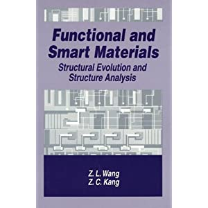 Functional and Smart Materials: Structural Evolution and Structure Analysis