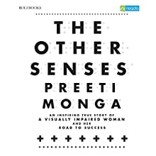 The Other Senses (       UNABRIDGED) by Preeti Monga Narrated by Radhika Kapoor Mitra