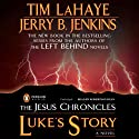 Luke's Story (       UNABRIDGED) by Jerry Jenkins Narrated by Robertson Dean