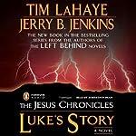 Luke's Story | Jerry Jenkins