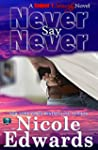 Never Say Never (Sniper 1 Security Bo...
