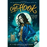 Capt. Hook: The Adventures of a Notorious Youth ~ James V. Hart