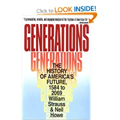 Generations: The History of America's Future, 1584 to 2069 by Neil Howe and William Strauss