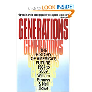 Generations: The History of America's Future, 1584 to 2069 by