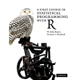 """A First Course in Statistical Programming with Rvon """"John Braun"""""""