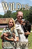 Its a Wild Life: How My Life Became a Zoo