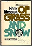 Of Grass and Snow: The Secret Criminal Elite (013630558X) by Messick, Hank