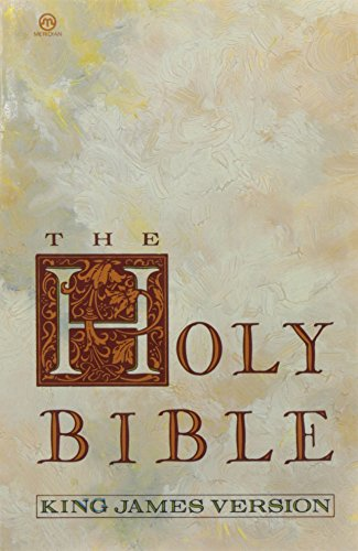 The Holy Bible: King James Version (Meridian S)