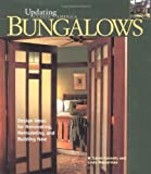 Bungalows: Design Ideas for Renovating, Remodeling, and Building New (Updating Classic America) - 1561584355