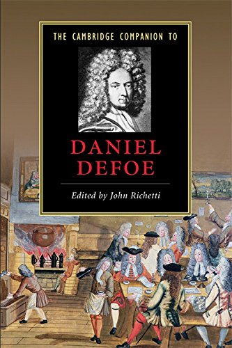 The Cambridge Companion to Daniel Defoe (Cambridge Companions to Literature)