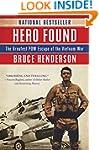 Hero Found: The Greatest POW Escape o...