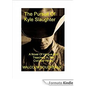 The Pursuit of Kyle Slaughter (English Edition)
