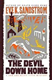 img - for The Devil Down Home (A Sam and Nicky Titus Mystery) by Eve K. Sandstrom (2010-07-25) book / textbook / text book