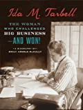 img - for Ida M. Tarbell: The Woman Who Challenged Big Business--and Won! book / textbook / text book