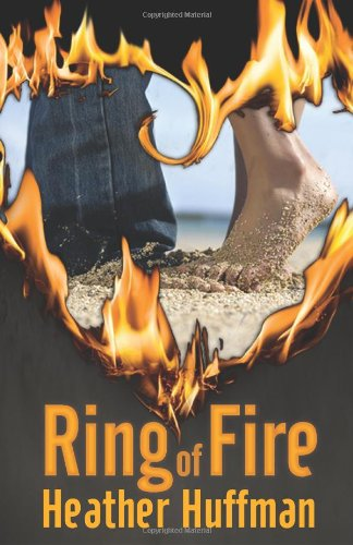 Ring of Fire by Heather Huffman