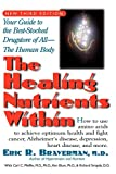 img - for The Healing Nutrients Within: Facts, Findings, and New Research on Amino Acids book / textbook / text book