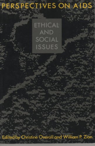 Perspectives on AIDS: Ethical and Social Issues