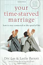Your Time-Starved Marriage: How to Stay Connected at the Speed of Life