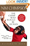 Nim Chimpsky: The Chimp Who Would Be...
