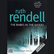 The Babes in the Wood: A Chief Inspector Wexford Mystery, Book 19 | Ruth Rendell