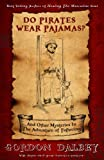 img - for Do Pirates Wear Pajamas?: and Other Mysteries in the Adventure of Fathering book / textbook / text book