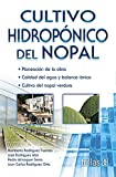 img - for Cultivo hidroponico del Nopal / Hydroponic Cultivation of Nopal (Spanish Edition) book / textbook / text book