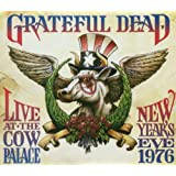 Live at the Cow Palace: New Years Eve 1976 ~ Grateful Dead