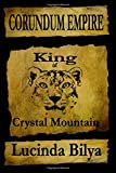img - for Corundum Empire: King of Crystal Mountain (Volume 1) book / textbook / text book