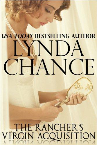 Lynda Chance - The Rancher's Virgin Acquisition (English Edition)