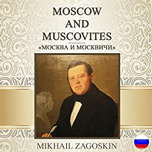 Moskva i moskvichi [Moscow and Muscovites] Hörbuch