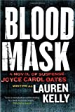Blood Mask: A Novel of Suspense