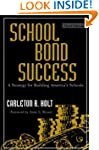 School Bond Success: A Strategy for B...