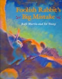 Foolish rabbit's big mistake