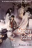Monkey Island (0440407702) by Paula Fox