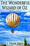 The Wonderful Wizard of Oz (Illustrat...
