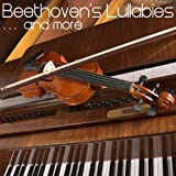 Beethoven's Lullabies and Other Classical Music for Children