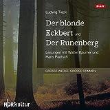 Der blonde Eckbert und Der Runenberg