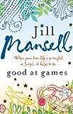Jill Mansell Good at Games