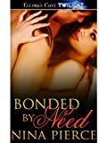 Bonded by Need (Shifting Bonds)