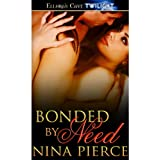 Bonded by Need (Shifting Bonds, Book One) ~ Nina Pierce