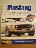 img - for Mustang : A Forty Year History (Mustang CD Included) book / textbook / text book