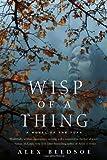 Wisp of a Thing: A Novel of the Tufa (Tufa Novels)