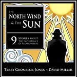 The North Wind and the Sun | Terry Gronbeck-Jones,David Miller
