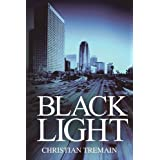 Black Lightby Christian Tremain