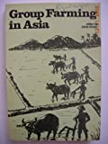 img - for Group Farming in Asia: Experiences and Potentials. book / textbook / text book