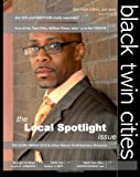 img - for Black Twin Cities Magazine: The Local Spotlight Issue Sep/Oct 2010 book / textbook / text book