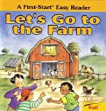 Let's Go to the Farm (First Start Easy Reader) (0816774668) by Rita Balducci