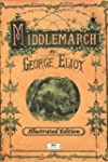 Middlemarch - Classic Illustrated Edi...