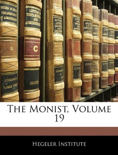 The Monist, Volume 19
