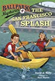 img - for Ballpark Mysteries #7: The San Francisco Splash (A Stepping Stone Book(TM)) book / textbook / text book